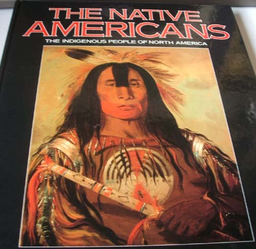 9780831773359: The Native Americans: The Indigenous People of North America