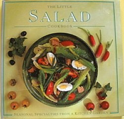 The Little Salad Cookbook (The Little Cookbook Series) (9780831773809) by Fraser, Linda