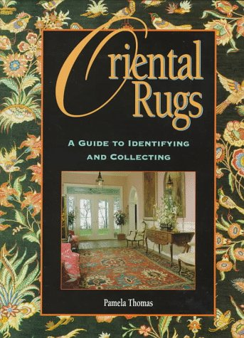 9780831773984: Oriental Rugs: A Guide to Identifying and Collecting