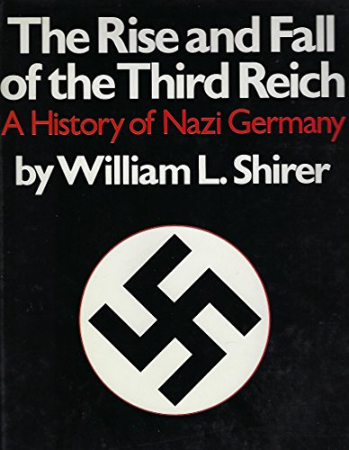 9780831774042: The Rise and Fall of the Third Reich: A History of Nazi Germany