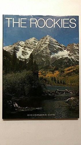 The Rockies: Martin, Jean Chiaramonte