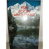 9780831774301: The Rocky Mountains: A Photographic Celebration