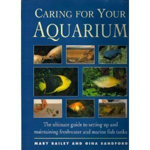 9780831774974: Caring for Your Aquarium: The Ultimate Guide to Setting Up and Maintaining Freshwater and Marine Fish Tanks