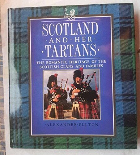 9780831777173: Scotland and Her Tartans