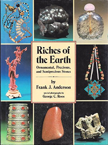 9780831777395: Riches of the Earth: Ornamental and Semiprecious Stones