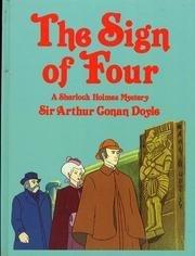 The Sign of Four: A Sherlock Holmes: Arthur Conan Doyle