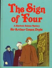 The Sign of Four: A Sherlock Holmes: Arthur Conan Doyle