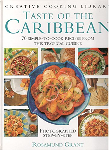 9780831778927: Taste of the Caribbean: 70 Simple-To-Cook Recipes (Creative Cooking Library)