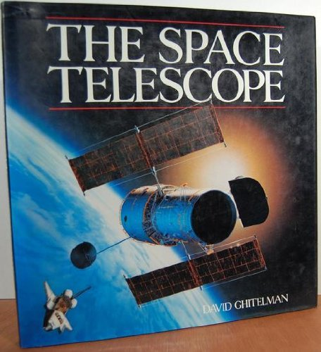 The Space Telescope: Ghitelman, David