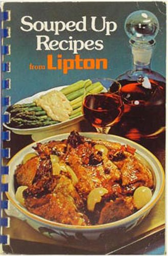 9780831779757: Souped Up Recipes From Lipton