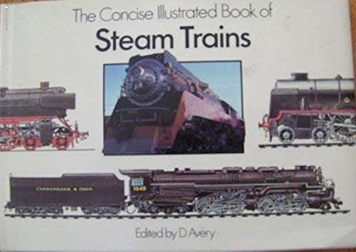 9780831779948: The Concise Illustrated Book of Steam Trains