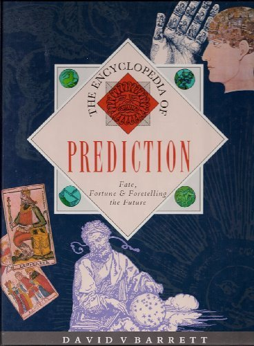 9780831781958: The Encyclopedia of Prediction (Fate, Fortune & Fortunetelling the future)