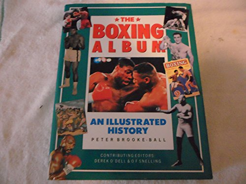 9780831781972: The Boxing Album: An Illustrated History