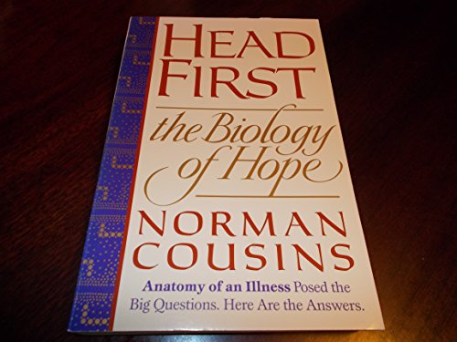 Head First: The Biology of Hope (0831783265) by Norman Cousins