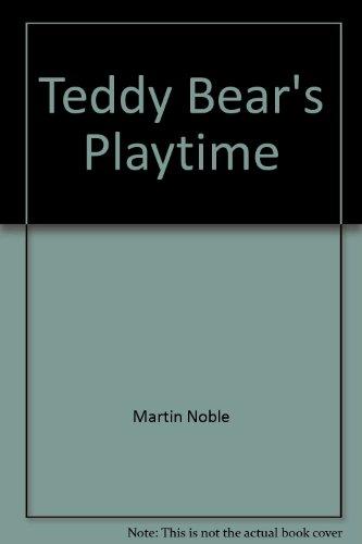 9780831786953: Teddy Bear's Playtime (Teddy Bear's Board Books)