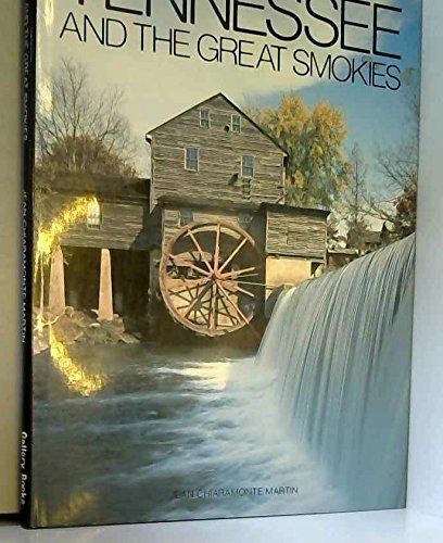 Tennessee and the Great Smokies: Martin, Jean Chiaramonte