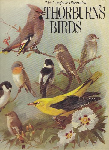 9780831787370: Complete Illustrated Thorburn's Birds