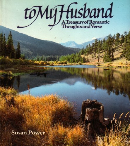 9780831787837: To My Husband: A Treasury of Romantic Thoughts and Verse (Hardcover 1981 Printing, Second Edition)
