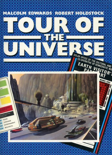 9780831787974: Tour of the Universe: The Journey of a Lifetime : The Recorded Diaries of Leio Scott and Caroline Luranski