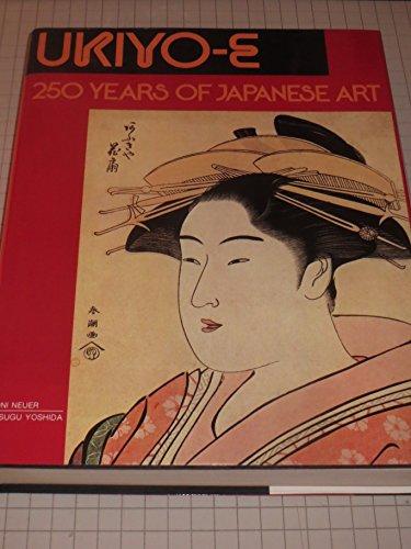 9780831790417: Ukiyo-E: 250 Years of Japanese Art