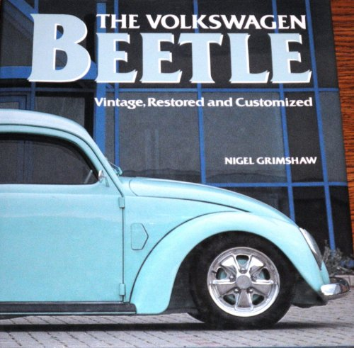 9780831791193: The Volkswagen Beetle: Vintage, Restored and Customized