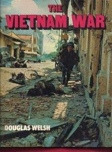 THE VIETNAM WAR: Douglas Welsh