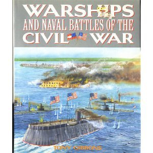 Warships and Naval Battles of the Civil War (9780831793012) by Gibbons, Tony