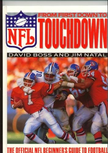 9780831794002: From First Down to Touchdown