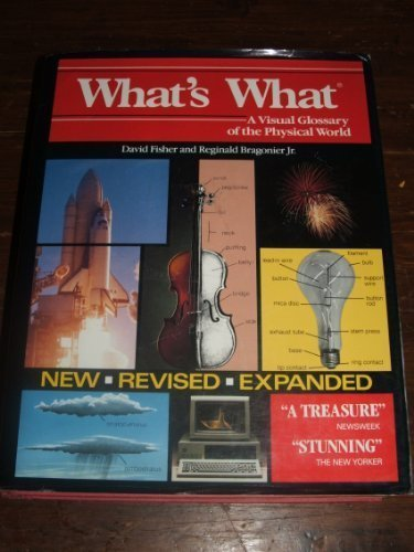 9780831794699: What's What: A Visual Glossary of the Physical World