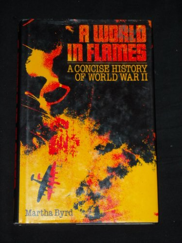 9780831796044: A World in Flames: A Concise History of World War II : With New Preface, Introduction, Appendix I, and Bibliography