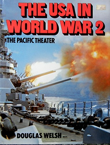 9780831796693: The U.S.A. in World War II: The Pacific Theater