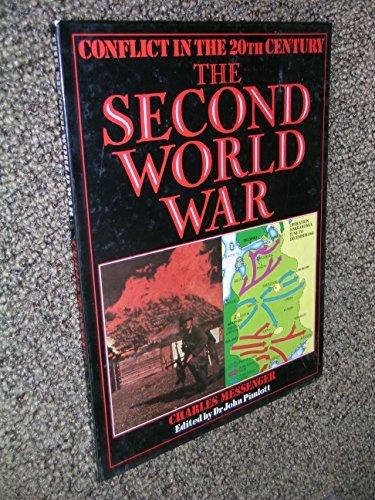 The Second World War (Conflict in the 20th Century): Messinger, Charles & Pimlott, John