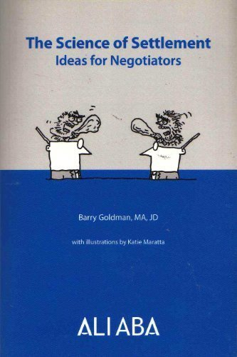 9780831800116: The Science of Settlement: Ideas for Negotiators