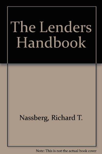 The Lender's Handbook: Richard T. Nassberg