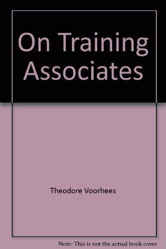 On Training Associates: Voorhees, Theodore