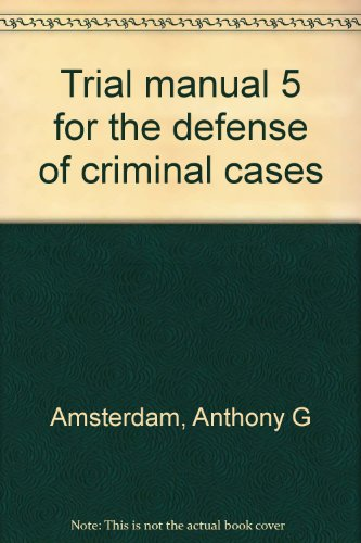 9780831805821: Trial manual 5 for the defense of criminal cases