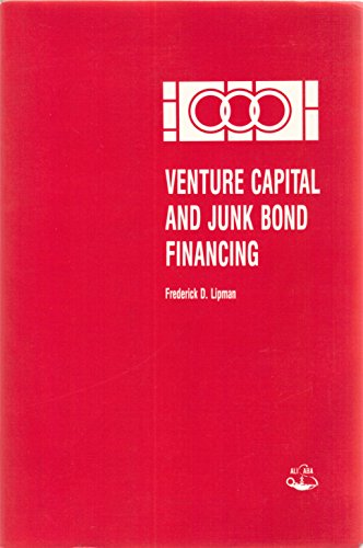 9780831807122: Venture Capital and Junk Bond Financing