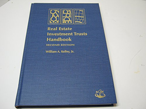 9780831807894: Real Estate Investment Trusts Handbook, Second Edition