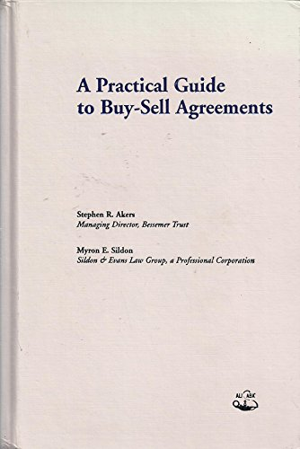 9780831808211: A Practical Guide to Buy-Sell Agreements