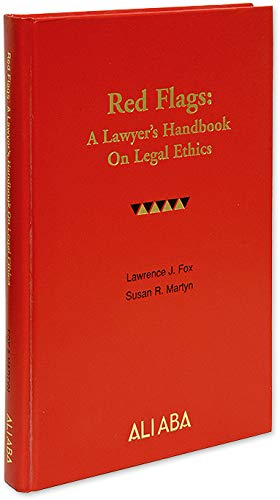9780831808624: Red Flags: A Lawyer's Handbook on Legal Ethics