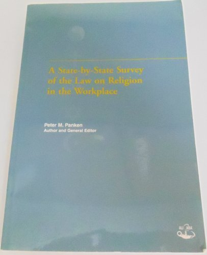 A state-by-state survey of the law on religion in the workplace: Panken, Peter M