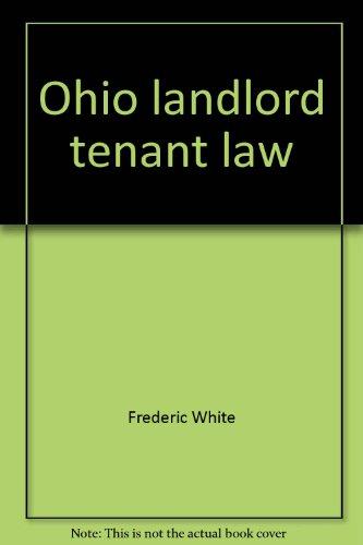 9780832200502: Ohio landlord tenant law (Baldwin's Ohio handbook series)