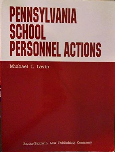 9780832202667: Pennsylvania school personnel actions (Baldwin's handbook series)