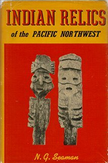 9780832301322: Indian Relics of the Pacific Northwest