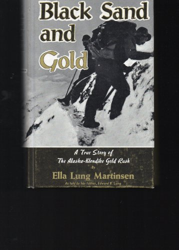 Black Sand and Gold: Martinsen, Ella Lung
