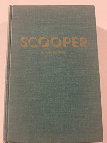 9780832301919: Scooper Authorized Story Of Scoop Conlon's Motion Picture World