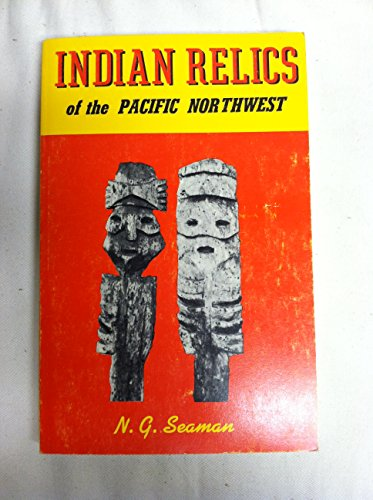 9780832302367: Indian Relics of the Pacific Northwest