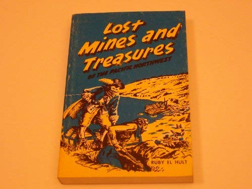 Lost Mines and Treasures of the Pacific: Ruby El Hult