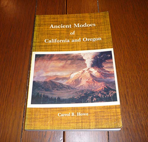 Ancient Modocs of California and Oregon