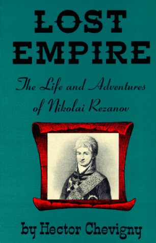 9780832303456: Lost Empire: The Life of Nikolai Rezanov